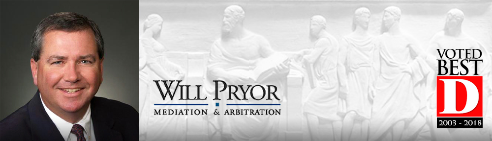 Will Pryor • Mediation and Arbitration • Dallas, Texas